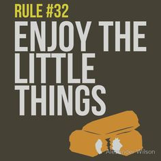 Zombie Survival Guide - Rule #32 - Enjoy the Little Things