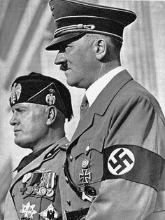 Il Duce, Benito Mussolini, and Der Führer, Adolf Hitler.