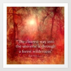 Buy Through The Wilderness Emerson Quote Art Print by art64. Worldwide shipping available at Society6.com. Just one of millions of high quality products available.