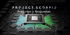 Preguntas y respuestas acerca de Project Scorpio