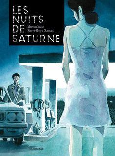 Pierre-Henry Gomont (d'après le roman de Marcus Malte) : Les nuits de Saturne - Ed. Sarbacane
