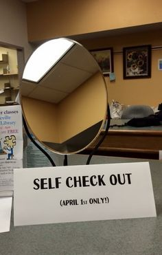 I love library humor.  Ooo la la, I do look good!  Platteville Public Library (wi) April Fools prank. Must do next year!