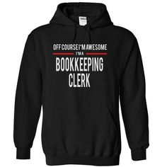 BOOKKEEPING CLERK - AVESOME T-SHIRTS, HOODIES, SWEATSHIRT (39.99$ ==► Shopping Now)