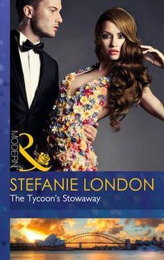 The Tycoon's Stowaway (Sydney's Most Eligible. Book by Stefanie London - HarperCollins Publishers - ISBN 10 0263248526 - ISBN Rachel Gibson, St Claire, One That Got Away, Book Summaries, Luxury Yachts, Any Book, New Books, Sydney, Dancer