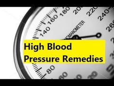 High Blood Pressure Remedies - Remedy for High Blood Pressure