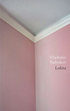 Lolita cover   Fantastic and minimalist representation of innocence with hints of sexuality in that the wall/ceiling look kind of like legs/underwear...