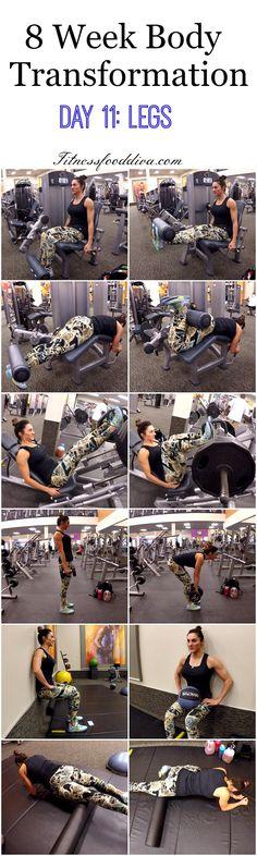 8 Week Body Transformation: Day 11 LEGS.