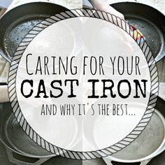 Caring for Cast Iron & Why it's the Best | Killing Thyme