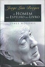 O Homem no Espelho do Livro - Biografia de Jorge Luis Borges