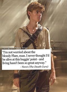 You can say that Newt's death was the saddest thing in The Maze Runner trilogy, but the fact that Newt didn't enjoy living is even sadder. Maze Runner Quotes, Maze Runner Funny, Maze Runner Trilogy, Maze Runner The Scorch, Maze Runner Thomas, Maze Runner Movie, Maze Runner Series, Newt Thomas, Fangirl