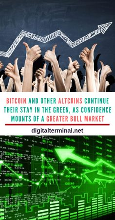 Bitcoin And Other Altcoins Continue Their Stay In The Green, As Confidence Mounts Of A Greater Bull Market Satoshi Nakamoto, Crypto Market, Crypto Mining, Crypto Currencies, Relentless, Bitcoin Mining, Blockchain, Cryptocurrency, Rally