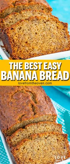 This is my all time favorite banana bread recipe! It's so easy and SO delicious! I love a slice, with some butter, for breakfast. #bananabread #bananabreadrecipe #banana #bread #quickbreads #breakfast #snack #lftorecipes
