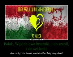 Polak, Węgier, dwa bratanki, i do szabli, i do szklanki – oba zuchy, oba żwawi, niech im Pan Bóg błogosławi!