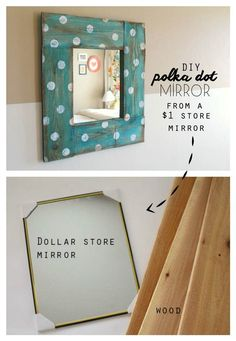 Cool Crafts You Can Make for Less than 5 Dollars | Make a Polka Dot Mirror | http://diyprojectsforteens.com/cheap-diy-ideas-for-teens/