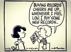 Some great advice.  #Repost @audiophiliauk #vinylcollection #vinyl #hifi #soundlineaudio #recordcollection #happyplace Vinyl Collection, Record Collection, Vinyl Music, Vinyl Records, Peanuts By Schulz, Peanuts Gang, Charlie Brown Peanuts, Cheer Me Up, Perfect Sense