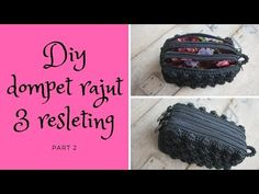 DIY dompet rajut 3 resleting part 2 - YouTube