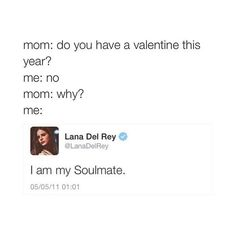 Valentine's Day with Lana Del Rey #LDR #Twitter lol
