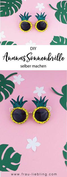 Tropische Ananas DIY Ideen für den perfekten Sommertag. Bastel dir coole Accessoires im angesagten Ananas Trend selber und werde zum absoluten Hingucker. Zum Beispiel mit einer coolen Ananas Sonnenbrille.