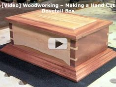 [Video] Woodworking – Making a Hand Cut Dovetail Box