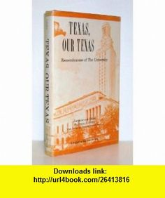 Texas Our Texas (9780890154489) Bryan A. Garner , ISBN-10: 0890154481  , ISBN-13: 978-0890154489 ,  , tutorials , pdf , ebook , torrent , downloads , rapidshare , filesonic , hotfile , megaupload , fileserve