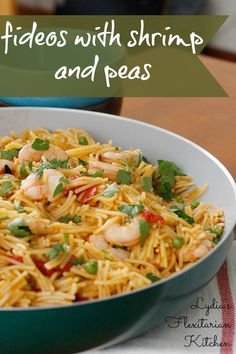 Fideos with Shrimp & Peas ~ A delicious spin on a Spanish pasta dish! Easy and healthy! ~ from Lydia's Flexitarian Kitchen