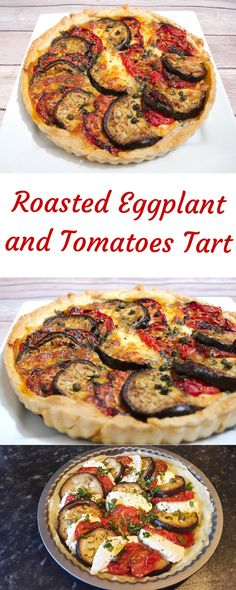 Roasted Eggplant and Tomatoes Tart - SocraticFood Simply Recipes, Quick Recipes, Summer Recipes, Simply Food, Holiday Recipes, Tart Recipes, Veg Recipes, Dessert Recipes, Cooking Recipes