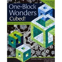 Buy One-Block Wonders Cubed!: Dramatic Designs, New Techniques, 10 Quilt Projects by Joy Pelzmann, Maxine Rosenthal and Read this Book on Kobo's Free Apps. Discover Kobo's Vast Collection of Ebooks and Audiobooks Today - Over 4 Million Titles! One Block Wonder, Wonder Book, Music Games, Quilting Projects, Quilting Designs, Quilting Ideas, Quilting Tutorials, Sewing Tutorials, Sewing Projects