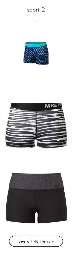 """""""sport 2"""" by camilakater ❤ liked on Polyvore featuring activewear, activewear shorts, nike sportswear, nike activewear, compression sportswear, nike, shorts, bottoms, sport and black"""