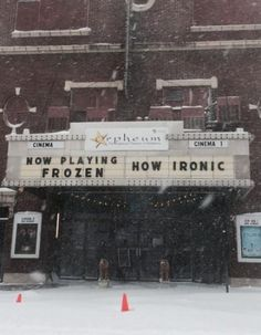 "Now playing: ""Frozen"" (Shout-out to my hometown theatre- Hillsboro, IL!!)"