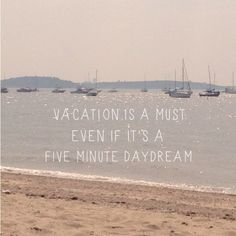 vacation is a must even if it's a  five minute daydream (Cave Girl in the City)