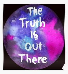 The Truth is Out There Pink and Purple Poster Tv, Home Art, Original Paintings, Geek Stuff, Posters, Messages, Wall Art, Purple, Illustration
