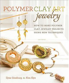 Polymer Clay Art Jewelry Book How to make Polymer Clay Jewelry Projects Using New Techniques Signed copy