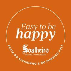 É fácil ser feliz… enjoy!   #Soalheiro