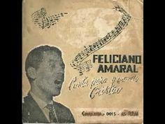 Fundo do Baú - Feliciano Amaral - Canta para o mundo cristão