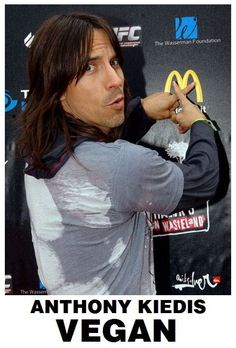 """I once happened to witness the slaughter of a cow. What atrocity must undergo an animal to satisfy the appetite of those fat men who eat hamburgers!"" - Anthony Kiedis (Red Hot Chili Peppers)"