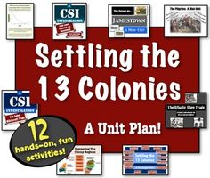 The Settling the 13 Colonies Unit: Full of Engaging, Student-Centered Lessons!
