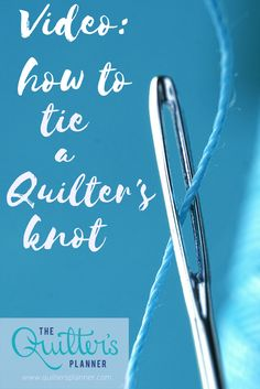 Video: How to Quickly Tie a Quilter's Knot Hand Quilting Patterns, Quilting 101, Quilting Tools, Quilting For Beginners, Quilting Tutorials, Machine Quilting, Sewing Tutorials, Sewing Projects, Quilting Projects
