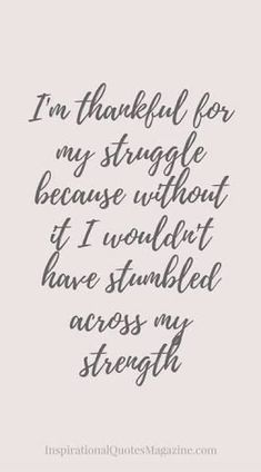 Image result for inspirational quotes about strength in hard times #strengthquotes