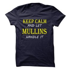 Cool T-shirts [Best T-Shirts] Keep Calm and Let MULLINS Handle It TA . (3Tshirts)  Design Description:   If you don't utterly love this design, you can SEARCH your favorite one by way of the use of search bar on the header.... -  #shirts - http://tshirttshirttshirts.com/automotive/best-t-shirts-keep-calm-and-let-mullins-handle-it-ta-3tshirts.html