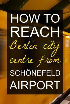 How to reach Berlin city centre from Schönefeld airport