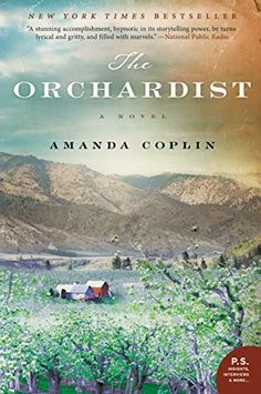 The Orchardist: A Novel by Amanda Coplin https://www.amazon.com/dp/B007EDCZMW/ref=cm_sw_r_pi_dp_x_CoQXzbNY3Q0WC