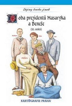 Doba prezidentů Masaryka a Beneše Baseball Cards, Sports, Books, Author, Historia, Hs Sports, Libros, Book, Sport