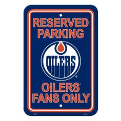 Edmonton Oilers Sign - Plastic - Reserved Parking - 12 in x 18 in (backorder)