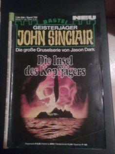 John Sinclair!Band  703!Titel:  Die Insel des Kopfjägers!Erstveröffentlichung!