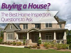 What type of home inspection questions should you ask when buying a new home?