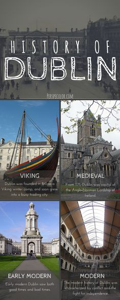 History of Dublin, from its Viking roots to the present day.