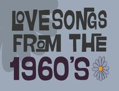 Great love song list - love songs from the mid 1960s (1965 & 1966)