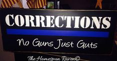 Corrections No Guns Just Guts Law Enforcement Wood Sign Cop Deputy LE Sheriff Police Blue Line on Etsy, $32.00