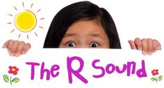 R sound-Repinned by SOS Inc. Resources @SOS Inc. Resources http://pinterest.com/sostherapy.