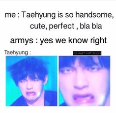 TAEHYUNG IS PERFECT EVEN WITH HIS MEME FACE